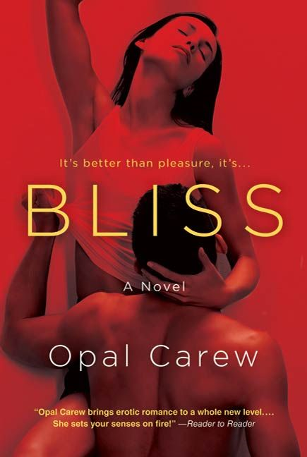 Bliss By: Opal Carew