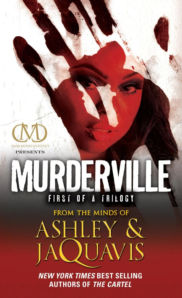 Murderville By: Ashley,JaQuavis