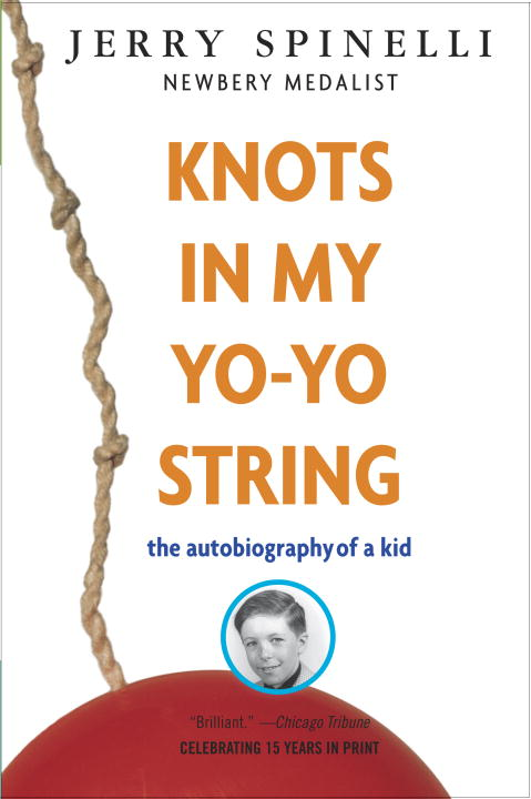 Knots in My Yo-Yo String By: Jerry Spinelli