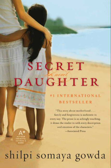 Secret Daughter By: Shilpi Somaya Gowda