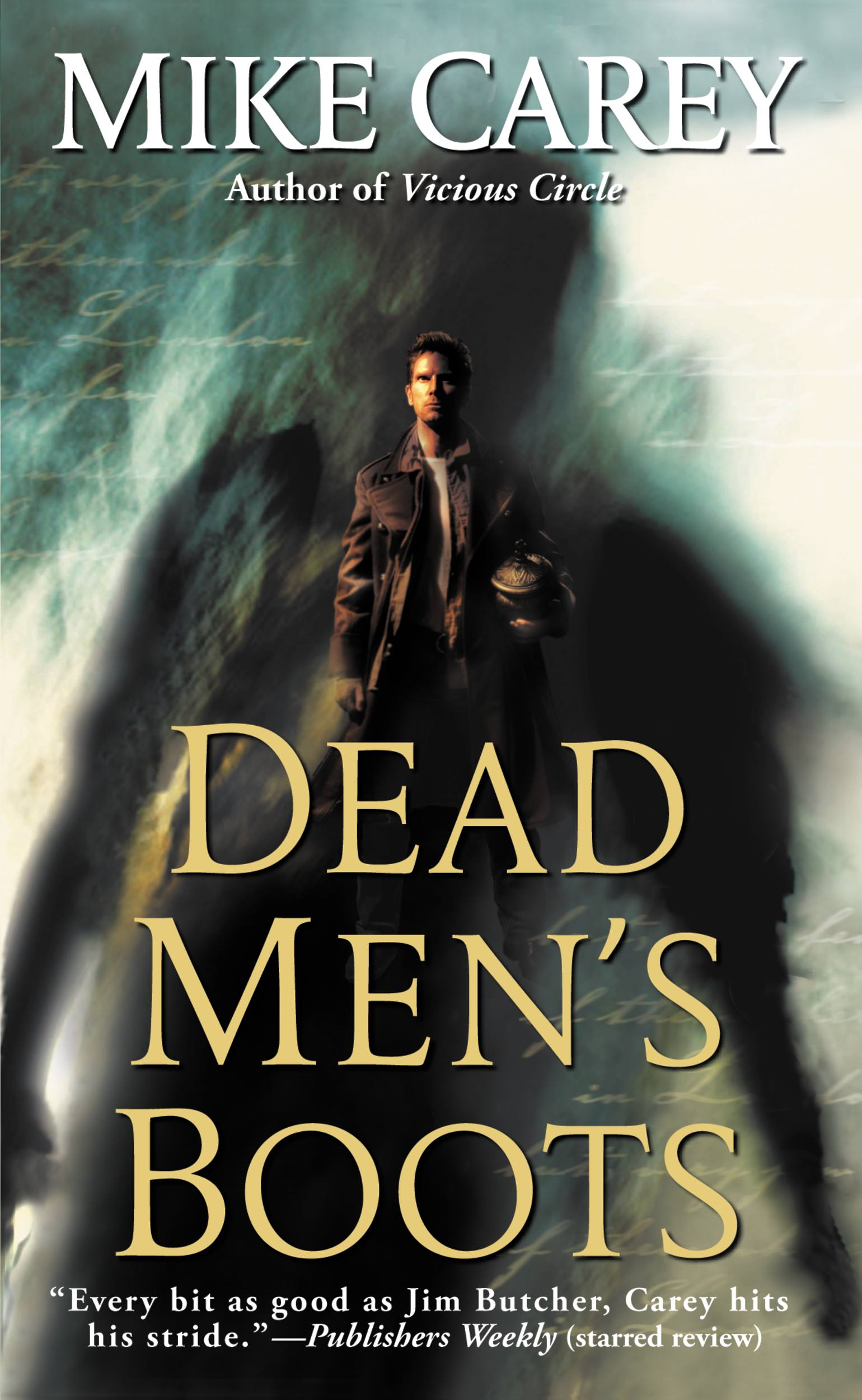 Dead Men's Boots By: Mike Carey