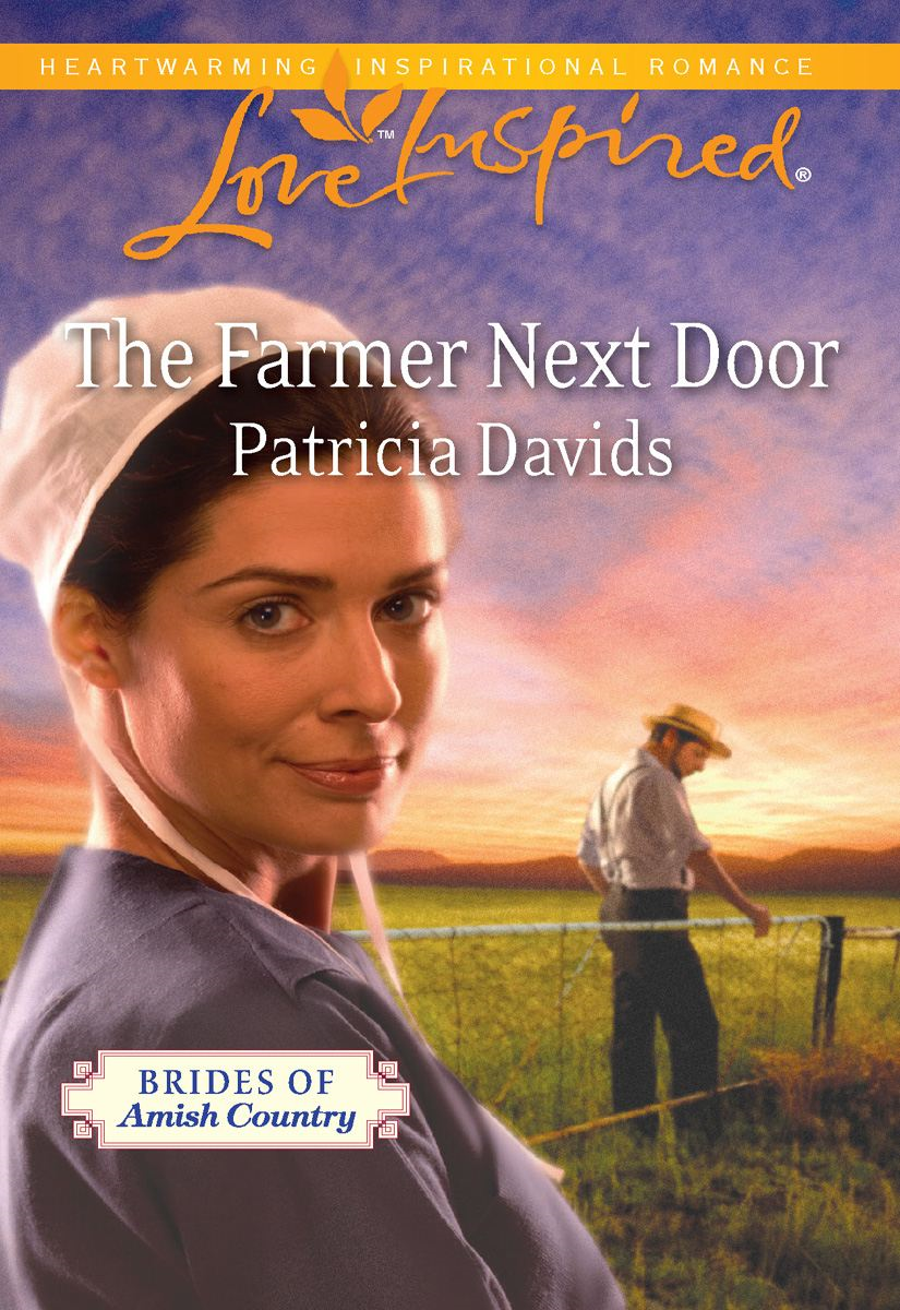 The Farmer Next Door By: Patricia Davids