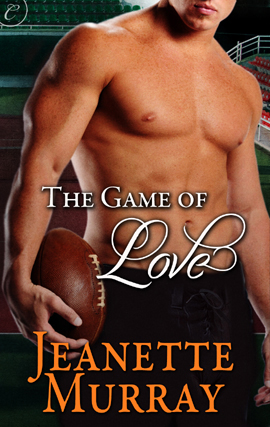 The Game of Love By: Jeanette Murray
