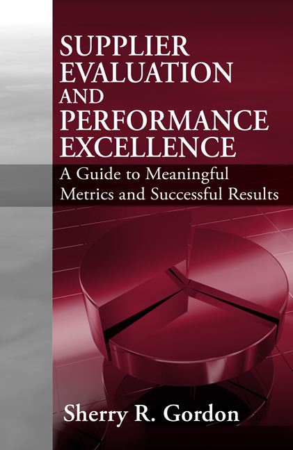 Supplier Evaluation & Performance Excellence By: Sherry Gordon