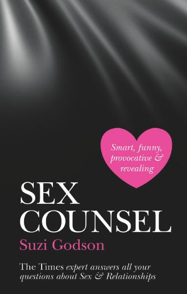 Sex Counsel The Times expert answers all your questions about Sex & Relationships