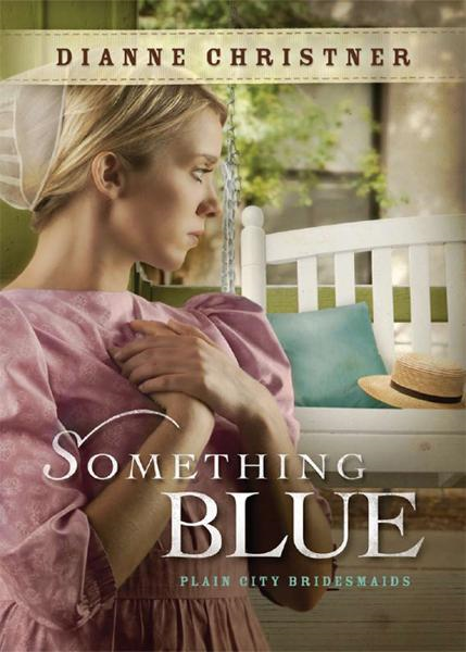 Something Blue By: Dianne Christner