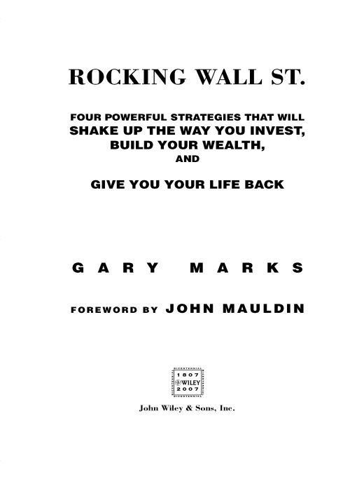 Rocking Wall Street By: Gary Marks,John Mauldin