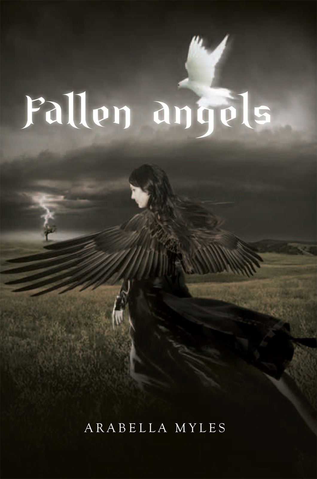 Fallen Angels By: Arabella Myles