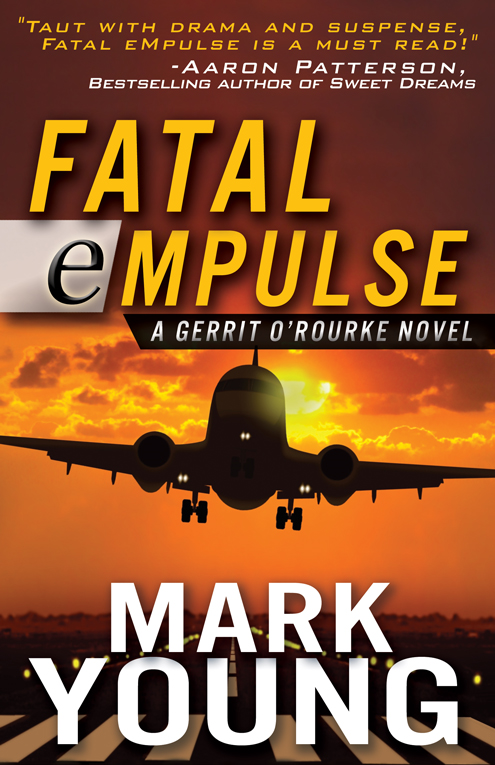 FATAL eMPULSE (A Gerrit O'Rourke Novel)