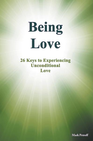 Being Love By: Mark Petroff