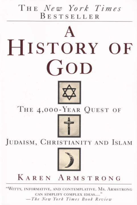 History of God By: Karen Armstrong
