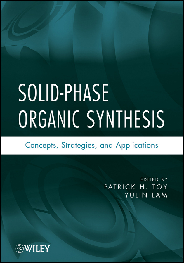 Solid-Phase Organic Synthesis By: