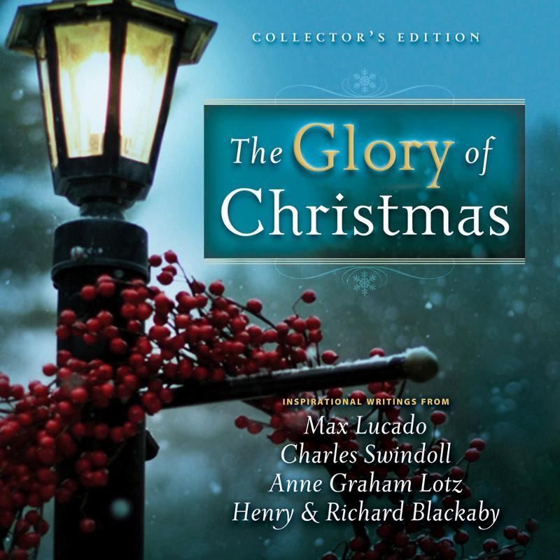 Glory of Christmas By: Max Lucado