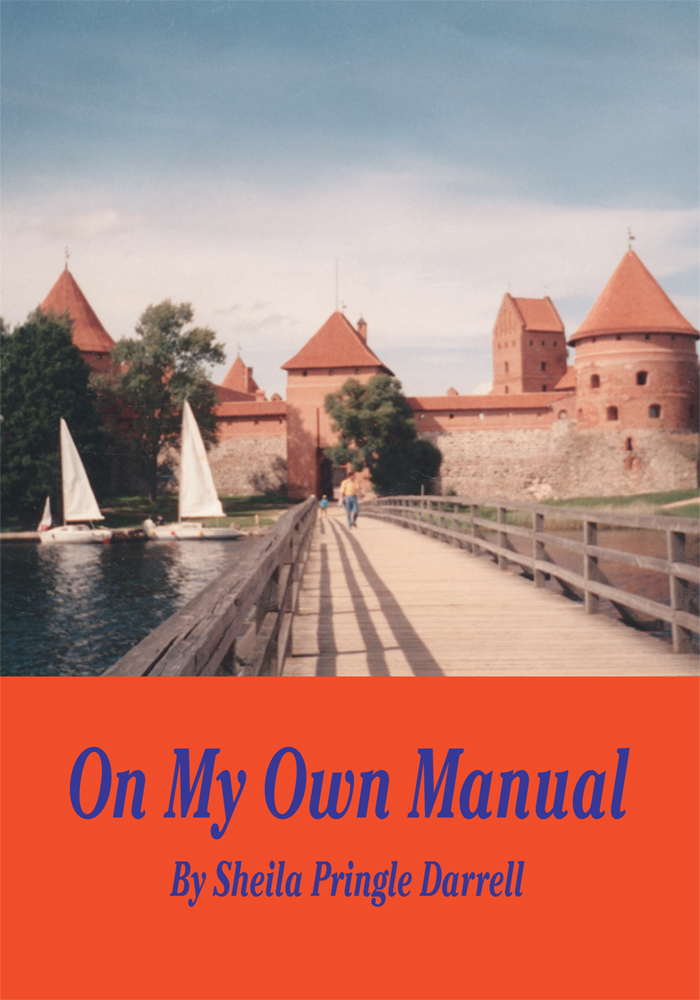 On My Own Manual By: Sheila Darrell