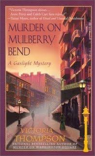 Murder on Mulberry Bend By: Victoria Thompson