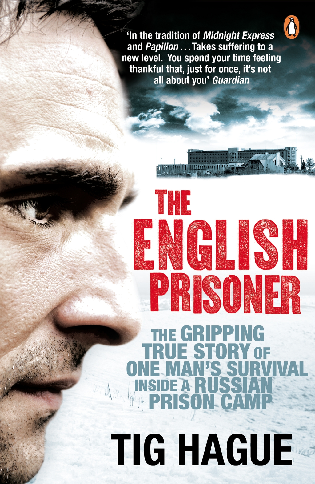 The English Prisoner By: Tig Hague