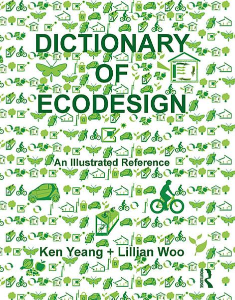 Dictionary of Ecodesign An Illustrated Reference