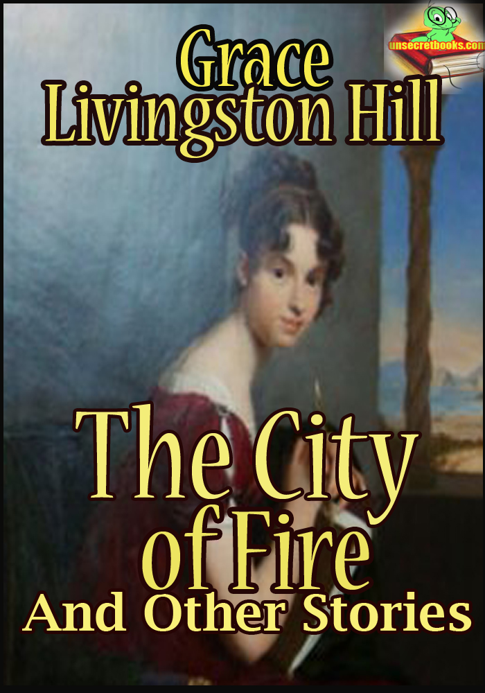 The City of Fire : And Other Stories (The Mystery of Mary, The Search)