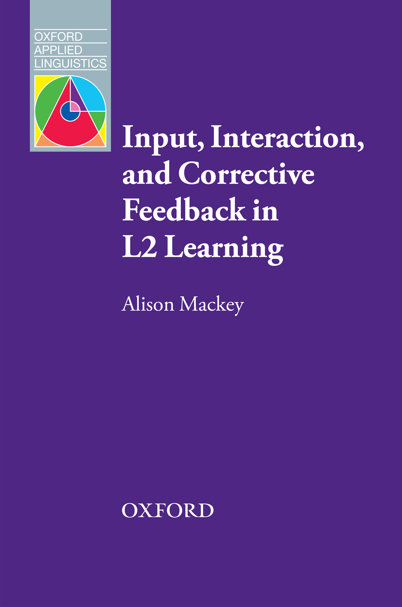 Input, Interaction and Corrective Feedback in L2 Learning