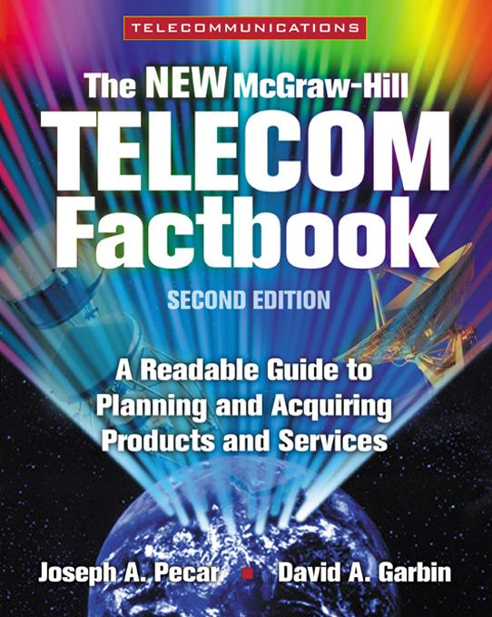 McGraw-Hill Telecommunications Factbook By: Pecar, Joseph A.
