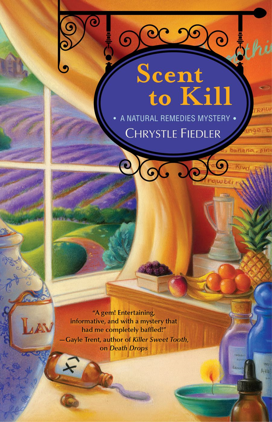 Scent to Kill By: Chrystle Fiedler