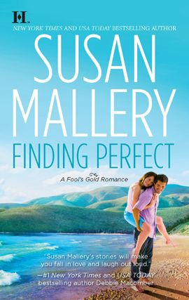 Finding Perfect By: Susan Mallery