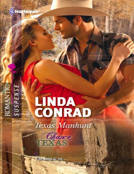 Texas Manhunt By: Linda Conrad