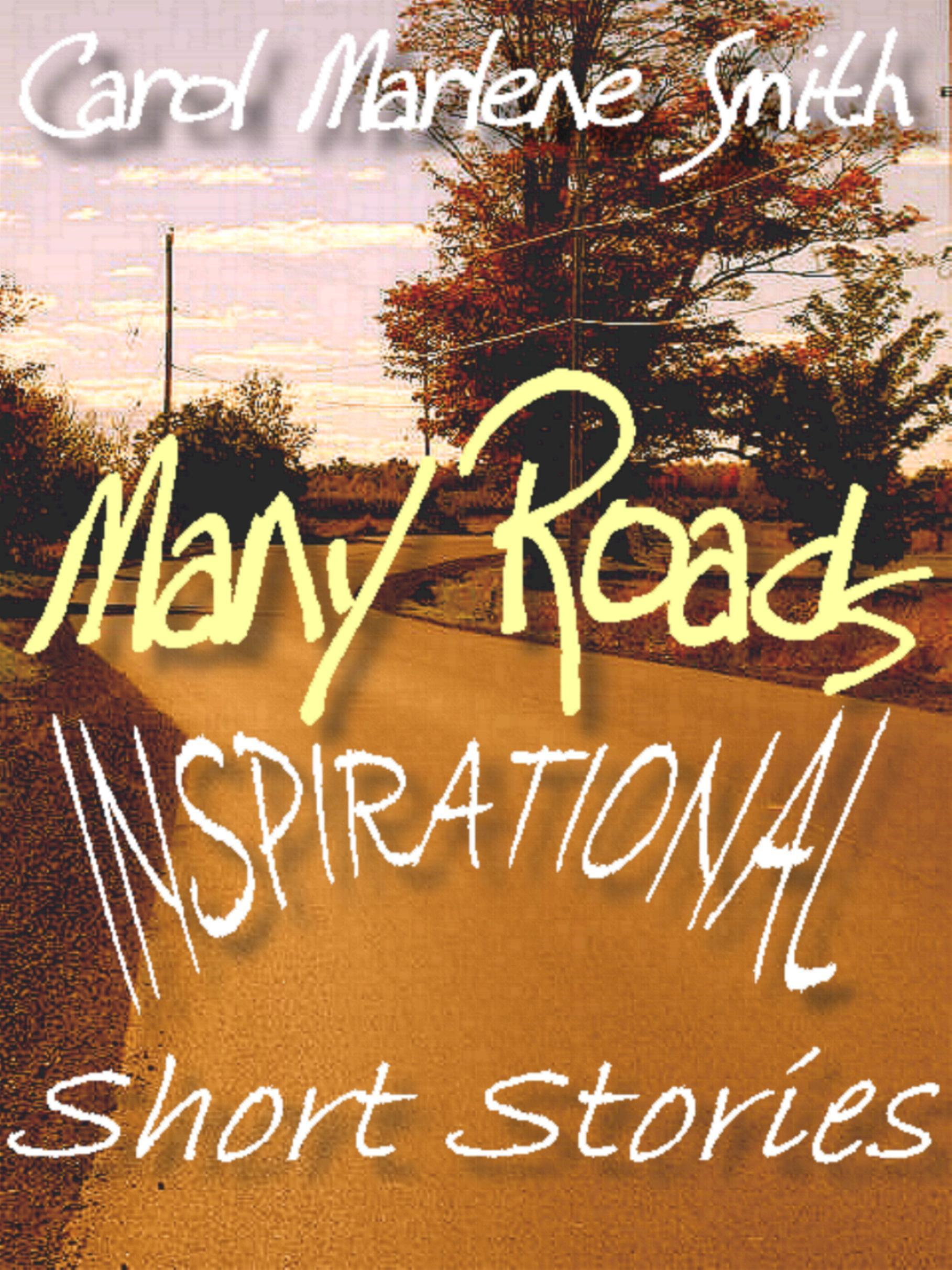 Many Roads: Inspirational Short Stories