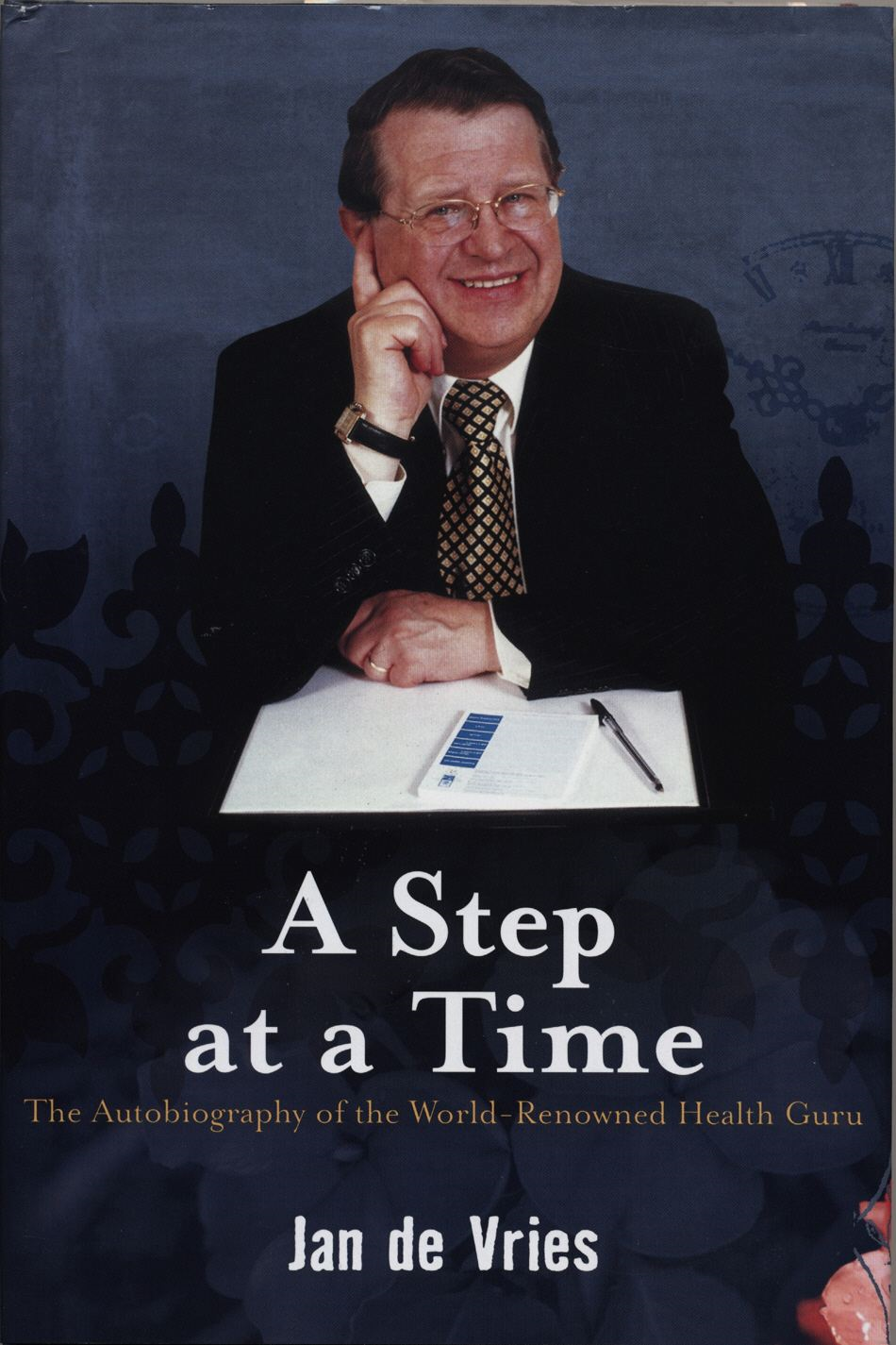A Step at a Time The Autobiography of the World-Renowned Health Guru