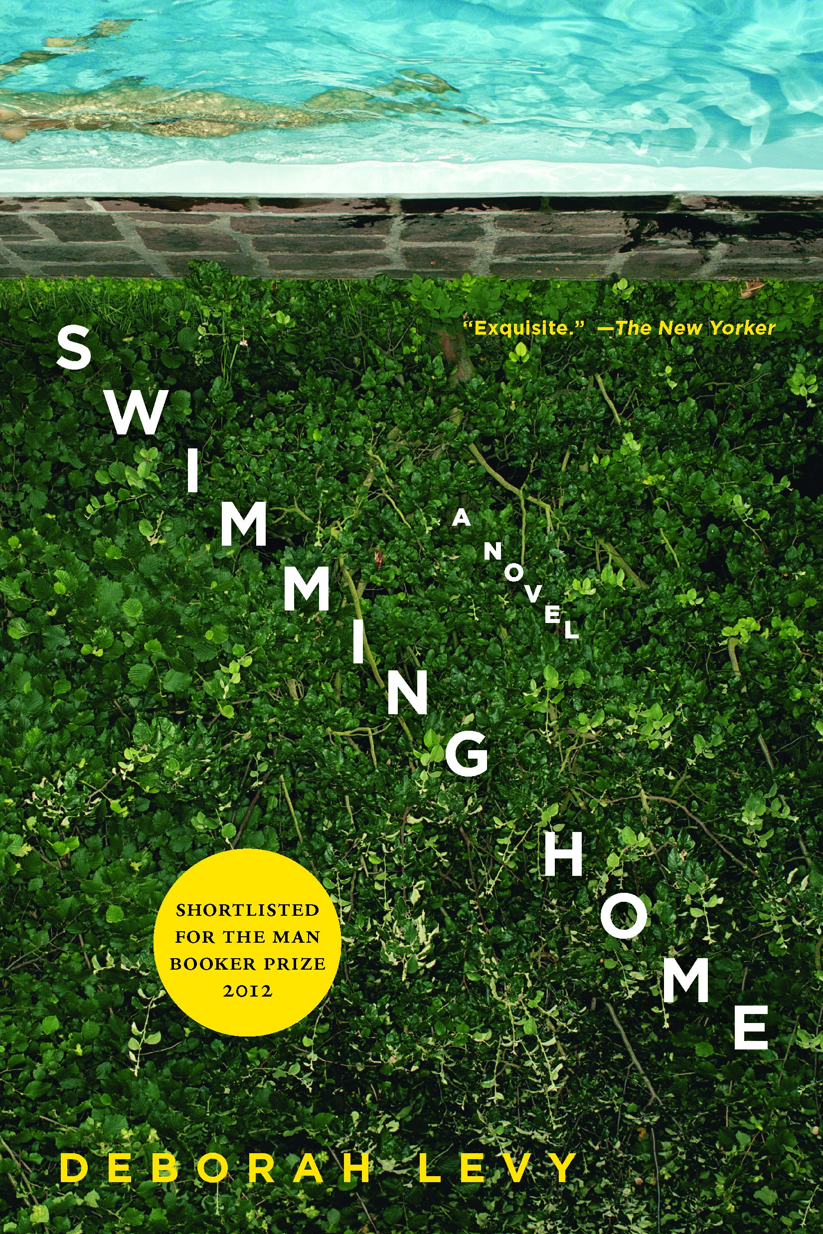 Swimming Home By: Deborah Levy
