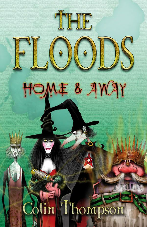 Floods 3: Home And Away By: Colin Thompson