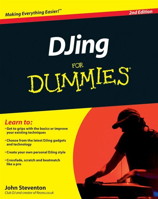 DJing For Dummies By: John Steventon