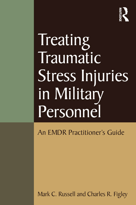 An EMDR Practitioner's Guide to Treating Traumatic Stress Disorders in Military Personnel