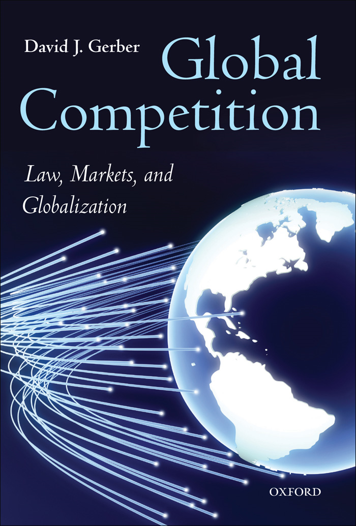Global Competition:Law, Markets, and Globalization