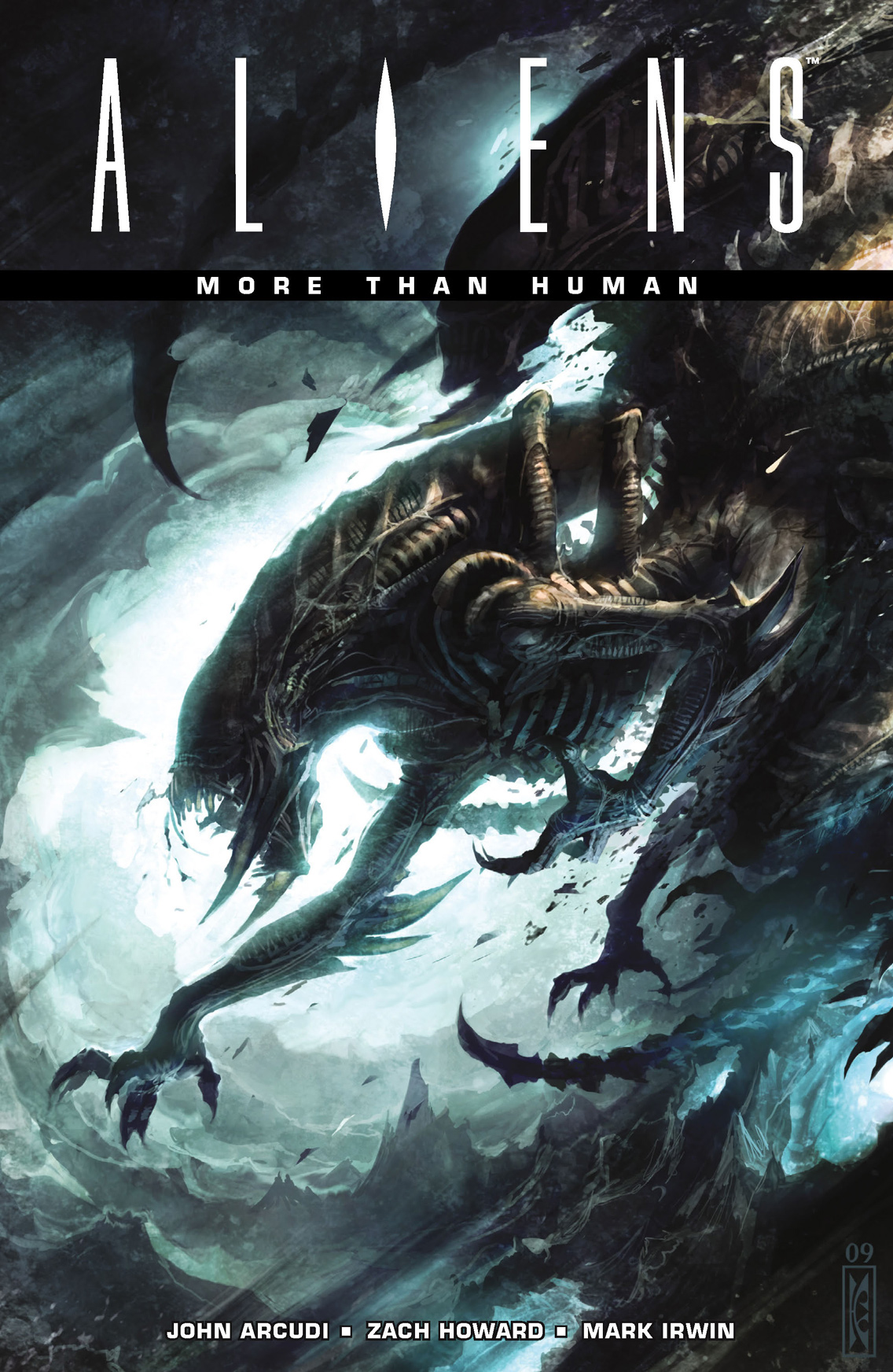 Aliens: More Than Human By: John Arcudi,  Zach Howard (Penciller),  Mark Irwin (Inker),  Wes Dzioba (Colorist),  Raymond Swanland (Cover Artist)