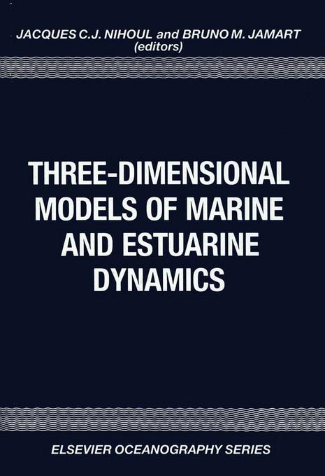 Three-Dimensional Models of Marine and Estuarine Dynamics