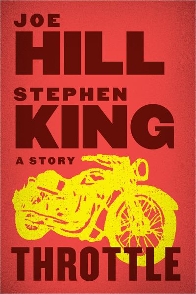 Throttle By: Joe Hill,Stephen King