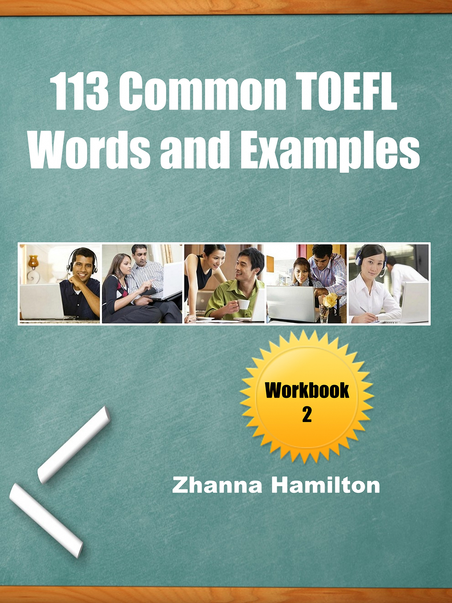 113 Common TOEFL Words and Examples: Workbook 2