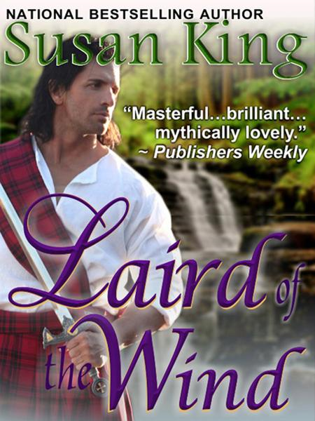 Laird of the Wind By: Susan King