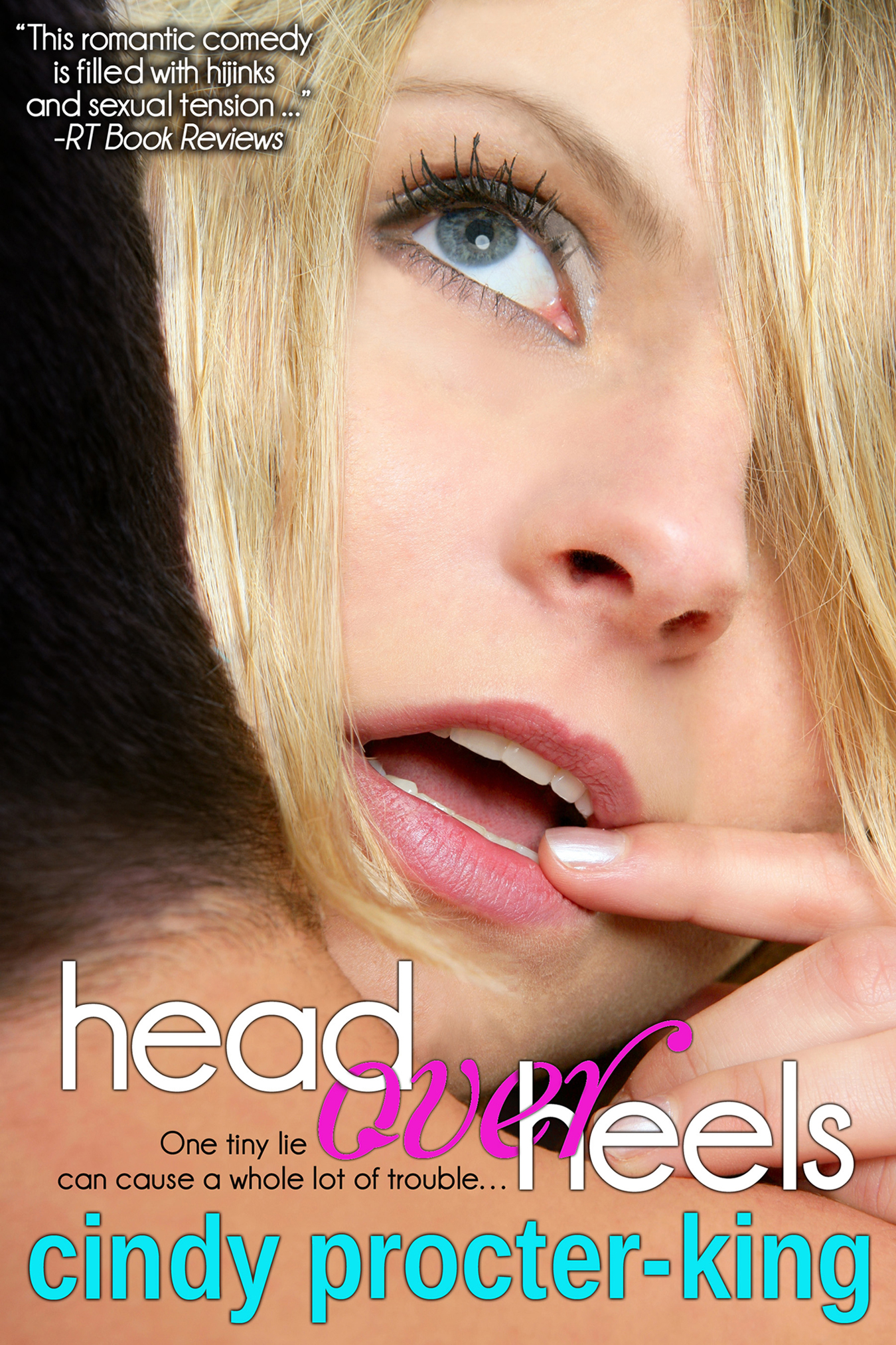 Cindy Procter-King - Head Over Heels (A Romantic Comedy)