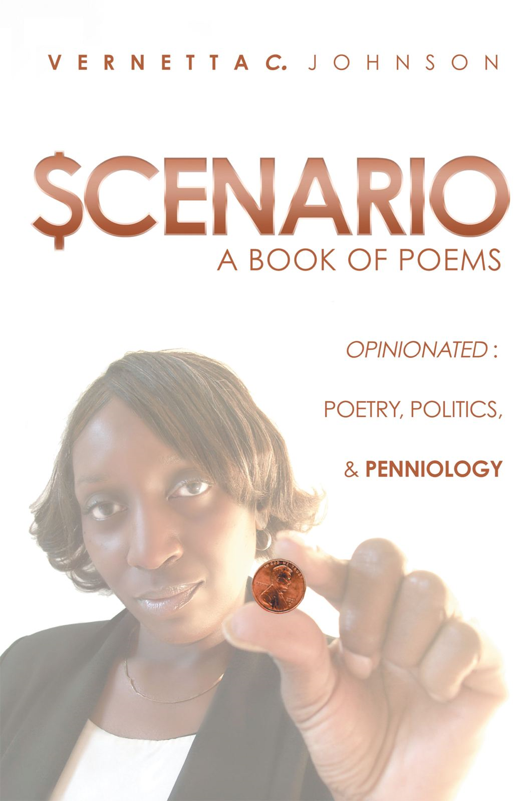 $cenario By: Vernetta C. Johnson