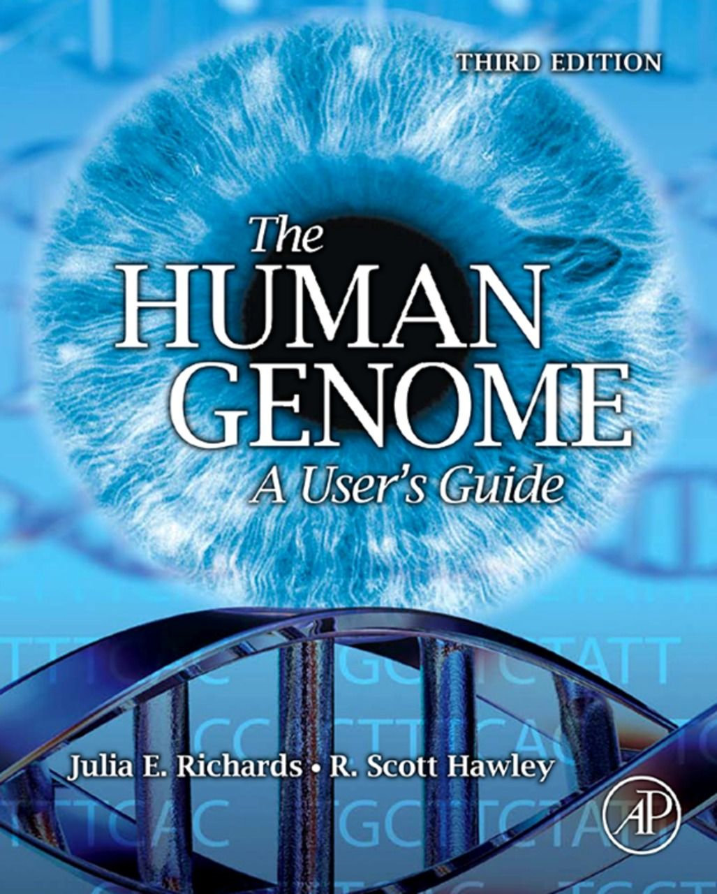 THE HUMAN GENOME By: Julia E. Richards,R. Scott Hawley