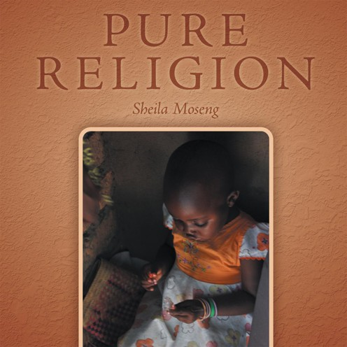 Pure Religion By: Sheila Moseng Handelong