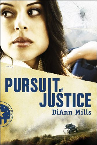 Pursuit of Justice By: DiAnn Mills