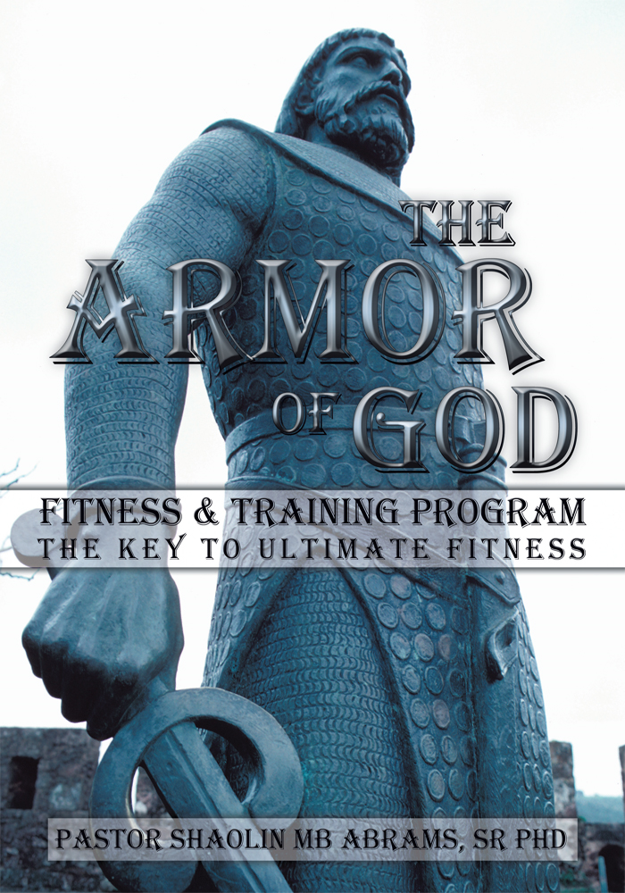The Armor of GOD Fitness & Training Program