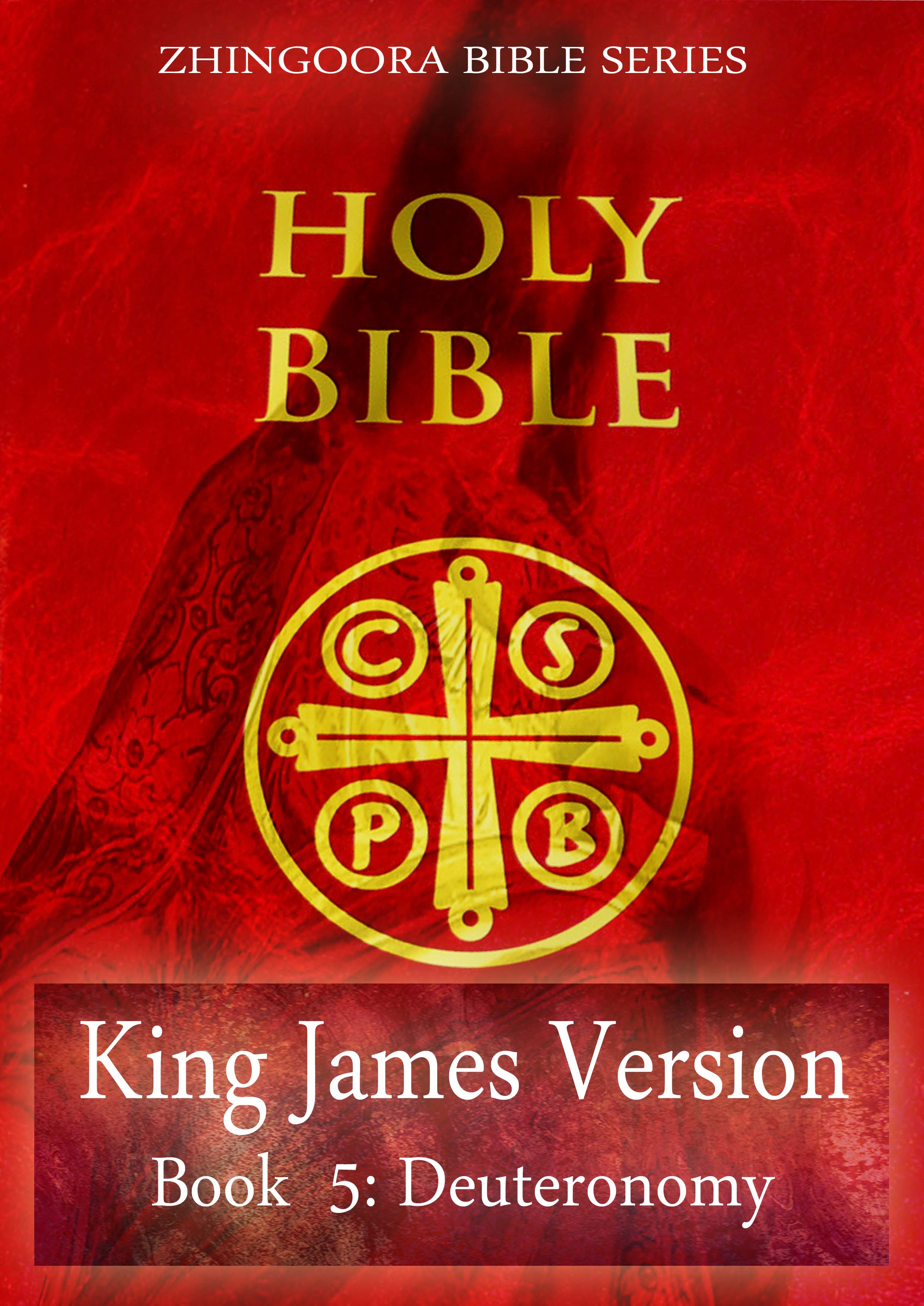 Holy Bible, King James Version, Book 5: Deuteronomy