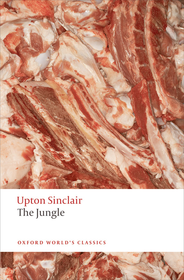 The Jungle By: Upton Sinclair