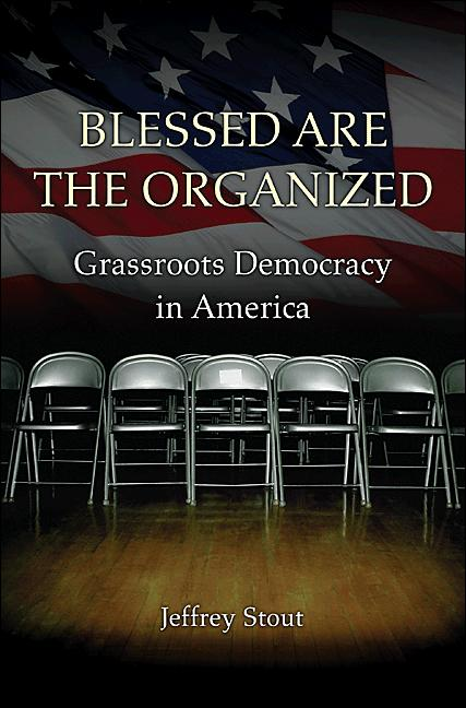 Blessed Are the Organized By: Jeffrey Stout