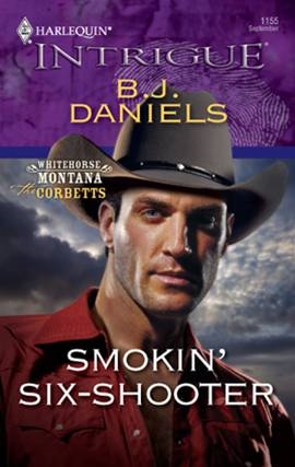 Smokin' Six-Shooter By: B.J. Daniels