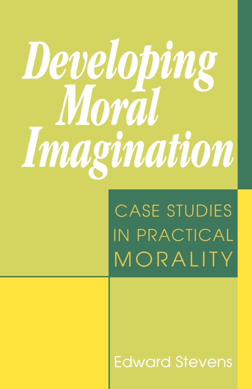 Developing Moral Imagination
